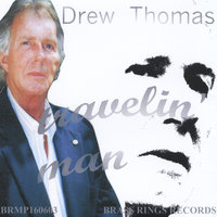 Travelin' Man — Drew Thomas