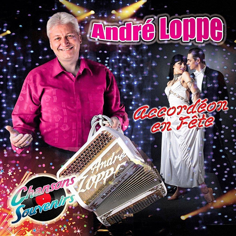 Andre Loppe - Accordeon En Fête / Toi Et Moi Sur Une Plage