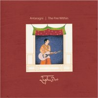 Antaragni - The Fire Within — Raghu Dixit