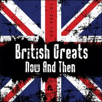 British Greats - Now and Then, Vol. 2 — It's A Cover Up