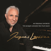 My Personal Favorites: The Jacques Loussier Trio Plays Bach — Jacques Loussier Trio