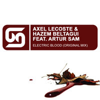 Electric Blood — Axel Lecoste & Hazem Beltagui Feat. Arthur Sam