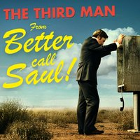 "The Third Man (From ""Better Call Saul"") — L'Orchestra Cinematique, Anton Karas, Anton Karas