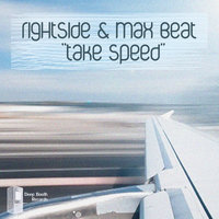 Take Speed - Single — Rightside, Max Beat