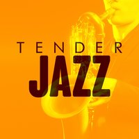 Tender Jazz — The All-Star Romance Players, Romantic Music Ensemble, Romantic Music Ensemble|The All-Star Romance Players