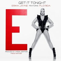Get It Tonight - Single — Erika Jayne