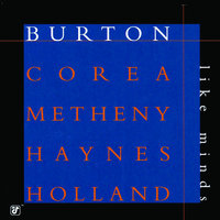 Like Minds — Gary Burton, Chick Corea, Pat Metheny, Roy Haynes, Dave Holland
