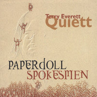 Paperdoll Spokesmen — Terry Everett Quiett