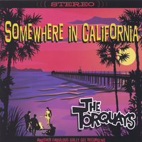 Somewhere in California — The Torquays