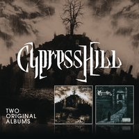 Black Sunday/III (Temples Of Boom) — Cypress Hill