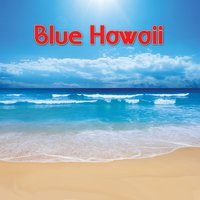 Blue Hawaii — Harry Barris, Shirley Ross, Victor Young & His Orchestra, Frances Faye, Martha Raye