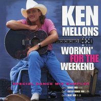 Working for the Weekend EP — Ken Mellons