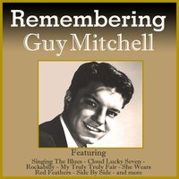 Remembering Guy Mitchell — Guy Mitchell