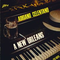 A New Orleans — Adriano Celentano