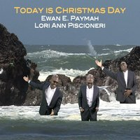 Today Is Christmas Day — Ewan Paymah & Lauren Piscioneri