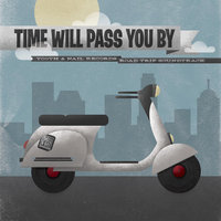 Time Will Pass You By — сборник
