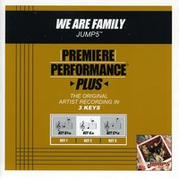 We Are Family (Premiere Performance Plus Track) — Jump5