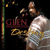 Destiny — Glen Washington