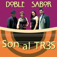 Son al Tres — Doble Sabor