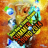 Summer Sound 2014 — Tony Brown, Dee Ray, Dee Ray,  Tony Brown