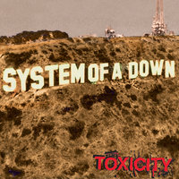 Toxicity — System of a Down