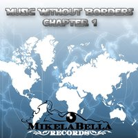 Music WithOut Borders, Chapter 1 — сборник