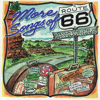 More Songs of Route 66: Roadside Attractions — сборник