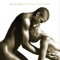 Sensual Embrace Volume 2: More Soul Ballads — Pieces Of A Dream