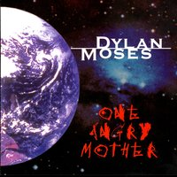 One Angry Mother — Dylan Moses
