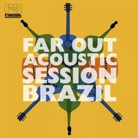 Far Out Acoustic Session Brazil — сборник
