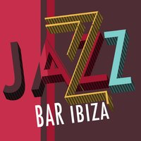 Jazz Bar Ibiza — Ibiza Jazz Lounge Cafe, Bar Lounge Jazz, Evening Jazz, Ibiza Jazz Lounge Cafe|Bar Lounge Jazz|Evening Jazz