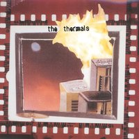 More Parts Per Million — The Thermals