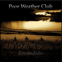 Escondido — Poor Weather Club