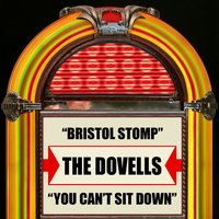 Bristol Stomp / You Can't Sit Down — The Dovells