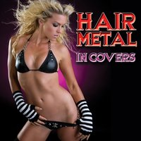 Hair Metal In Covers — сборник