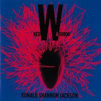 Red Warrior — Ronald Shannon Jackson
