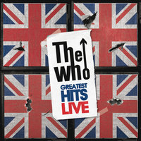 Live Greatest Hits — The Who
