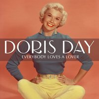 Everybody Loves a Lover — Dorris Day