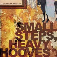 Small Steps, Heavy Hooves — Dear and the Headlights
