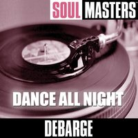 Soul Masters: Dance All Night — DeBarge