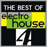 The Best of Electro House, Vol. 4 — сборник