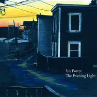 The Evening Light — Ian Foster