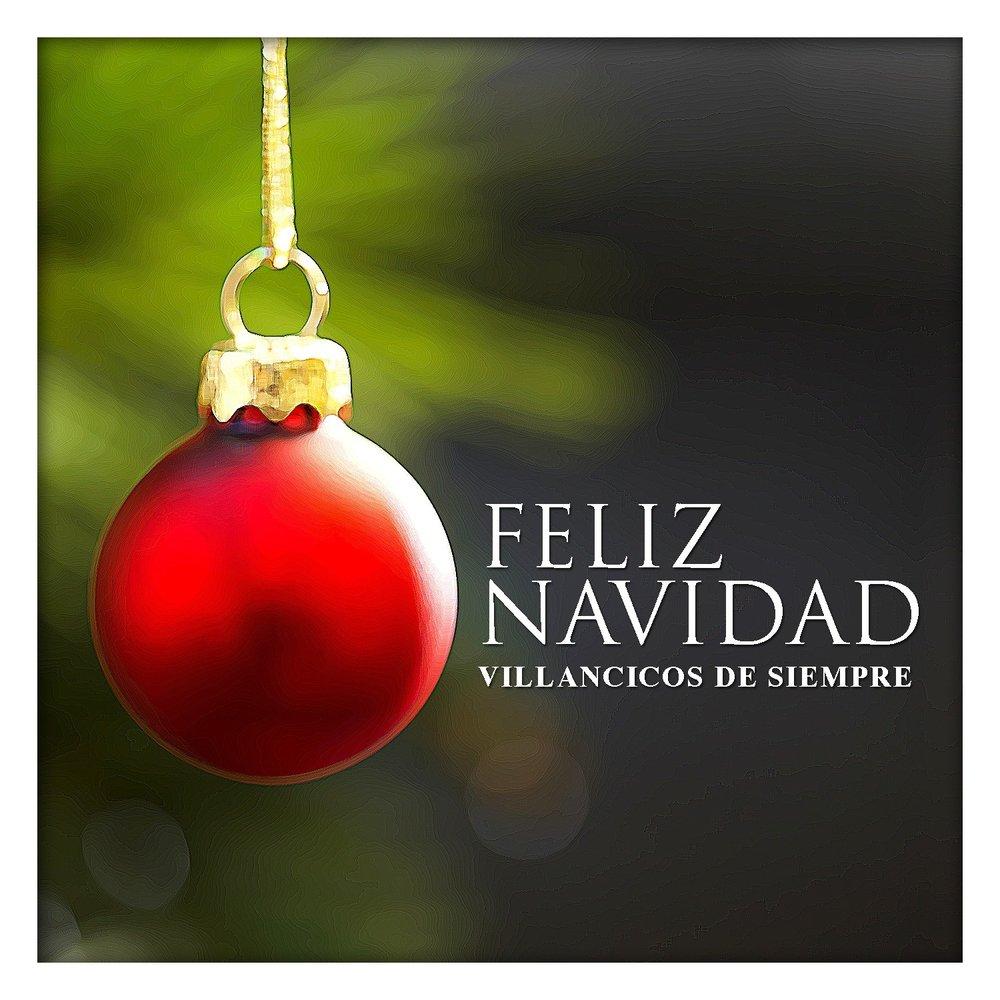 Villancico Feliz Navidad A Todos.Feliz Navidad Villancicos De Siempre Slushat Onlajn Na