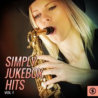 Simply JukeBox Hits, Vol. 1 — сборник