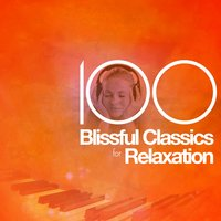 100 Blissful Classics for Relaxation — Рихард Вагнер