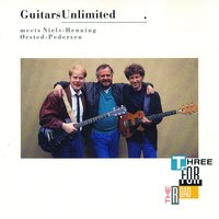 Three For The Road — Niels-Henning Ørsted Pedersen, Guitars Unlimited