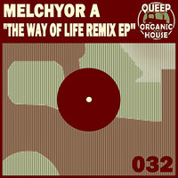 The Way of Life EP — Melchyor A