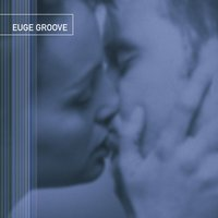 Euge Groove — Euge Groove