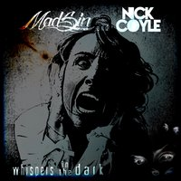 Whispers in the Dark — Nick Coyle, Madsin