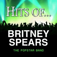 Hits Of… Britney Spears — The Popstar Band